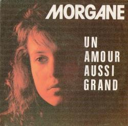 "Morgane  ""Un amour aussi grand / version instrumentale"""