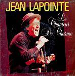 """45 t Jean Lapointe """"Le chanteur de charme"""" 1988 éditions Carrère"""