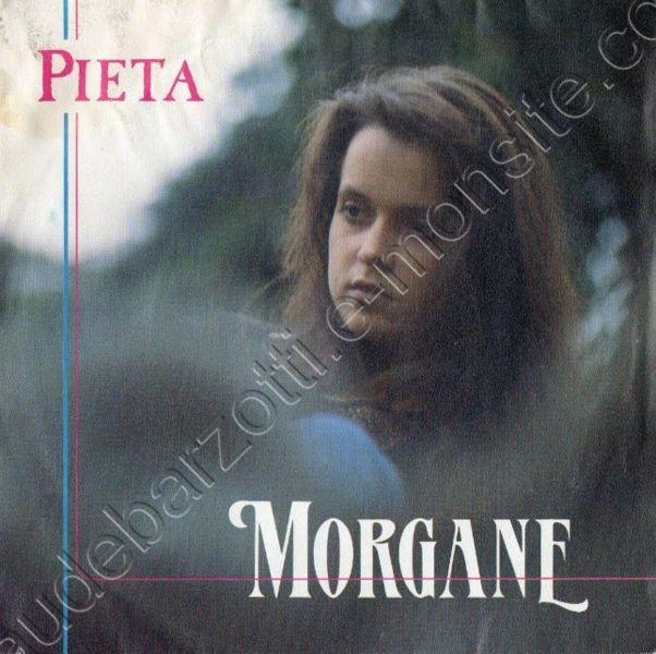 "45 Tours Morgane ""Pieta / Prince charmant""1992"
