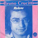 """45 T Bruno Crucitti """"Madame"""""""