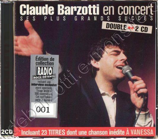 Claude Barzotti ses plus grands succès en concert édition collector Rock Détente