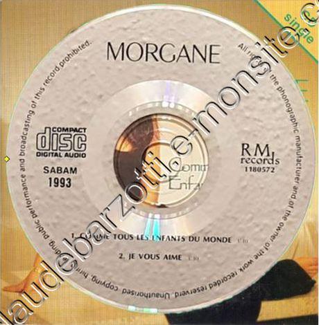 Morgane Une chanson d'amour / Morgane 1992