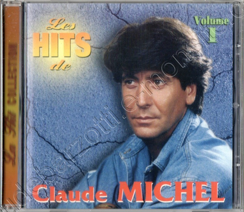 "la hit collection ""les hits de Claude Michel"" 2001"