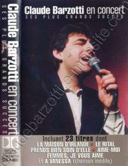 K7 Claude Barzotti en concert  Star Records Inc 1994