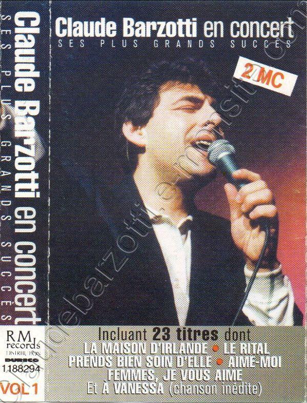 """Double micro cassette Claude Barzotti en concert """"ses plus grands succès"""" RM Records 1994"""