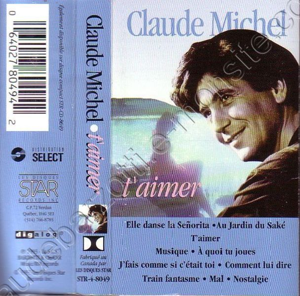 "Claude Michel ""t'aimer"" canada 1993"