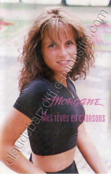 "k7 audio album Morgane ""Mes rêves en chansons"" 1994"