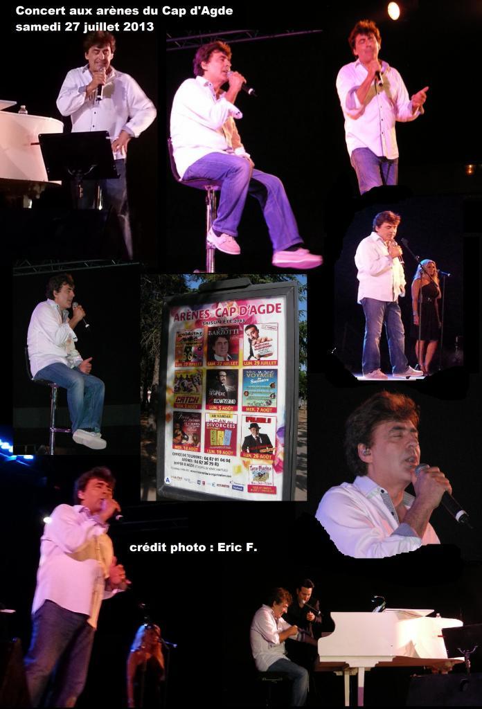 photos du concert de Claude Barzotti du 27 juillet 2013 aux Arènes du Cap d'Agde