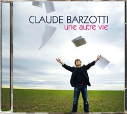 CD Claude BARZOTTI une autre vie   14 novembre 2011