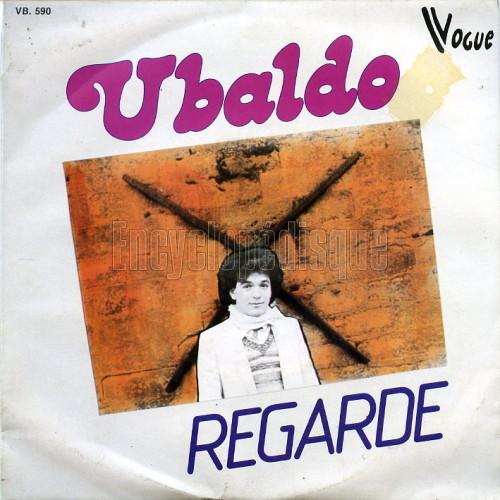 """Ubaldo """"regarde"""""""
