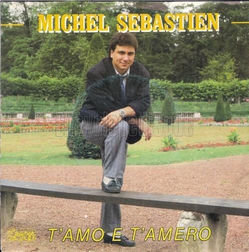 """Michel Sébastian """"T'amo e t'amero"""""""