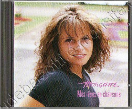 """CD Album Morgane """"Mes rêves en chansons"""""""