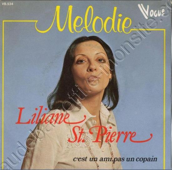 45 T liliane St Pierre Melodie / c'est un ami pas un copain  1978