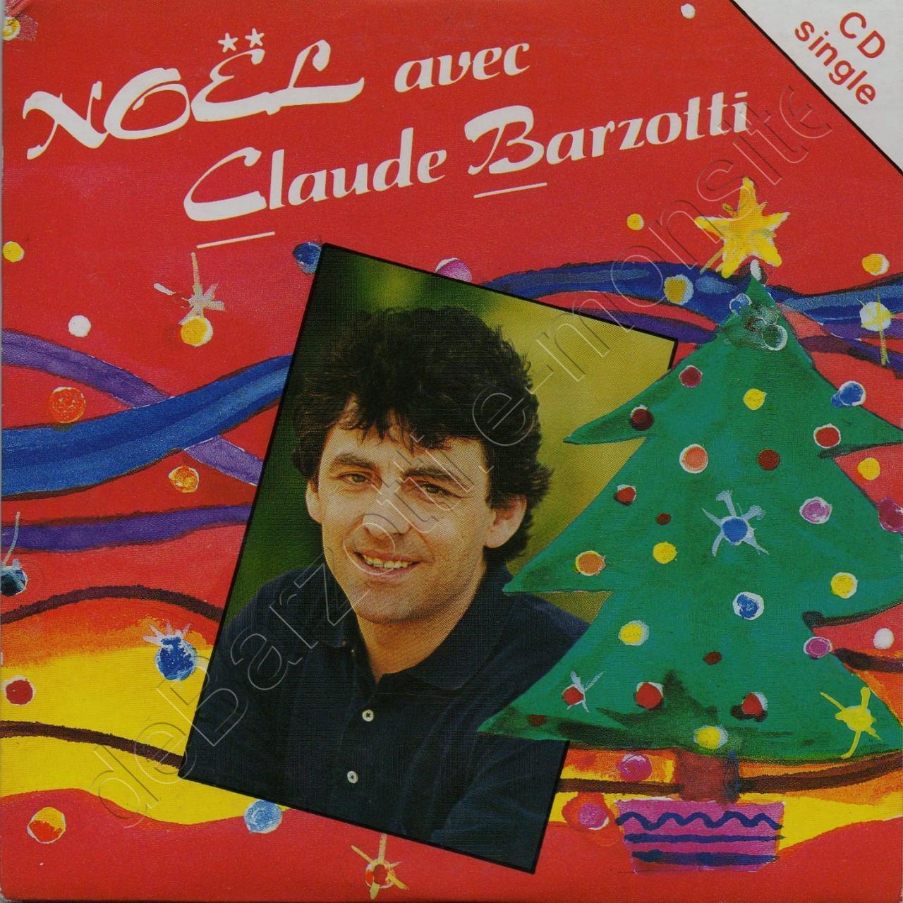 CD 2 titres Noël avec Claude Barzotti Noël blanc / C'est pas Noël 1994