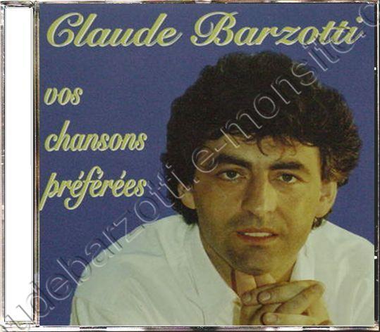 CD best of Claude Barzotti vos chansons préférées